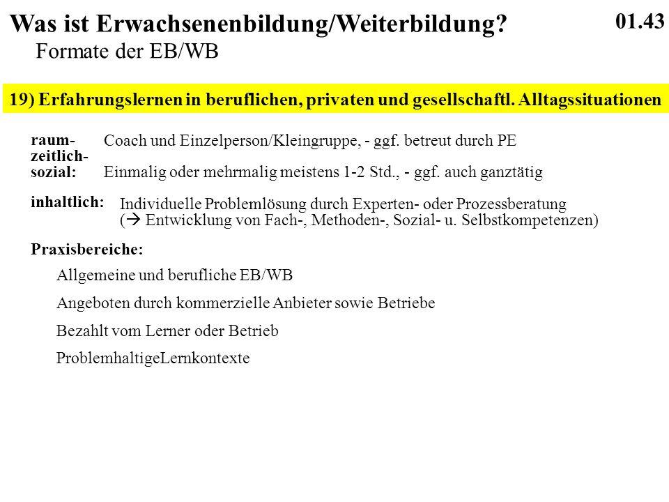 19) Erfahrungslernen in beruflichen, privaten und gesellschaftl.