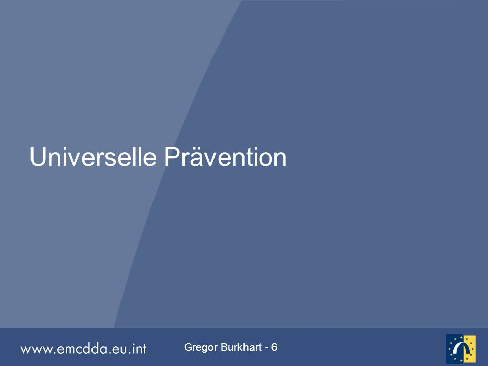 Gregor Burkhart - 6 Universelle Prävention