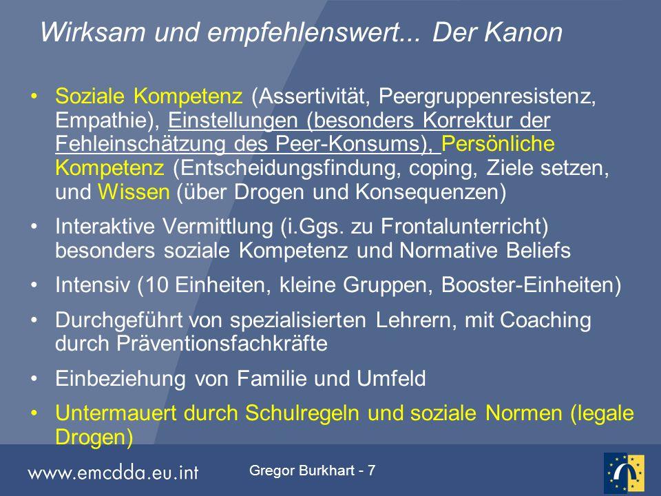 Gregor Burkhart - 7 Wirksam und empfehlenswert... Der Kanon Soziale Kompetenz (Assertivität, Peergruppenresistenz, Empathie), Einstellungen (besonders