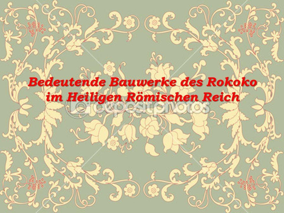 Bedeutende Bauwerke des Rokoko im Heiligen Römischen Reich