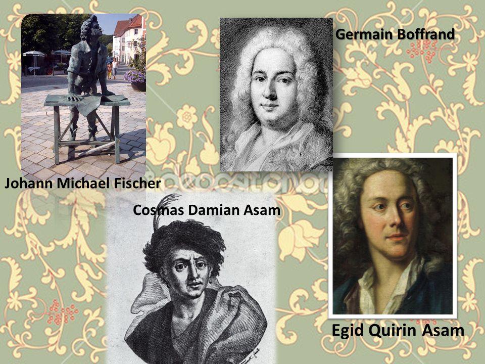 Johann Michael Fischer Cosmas Damian Asam Egid Quirin Asam Germain Boffrand