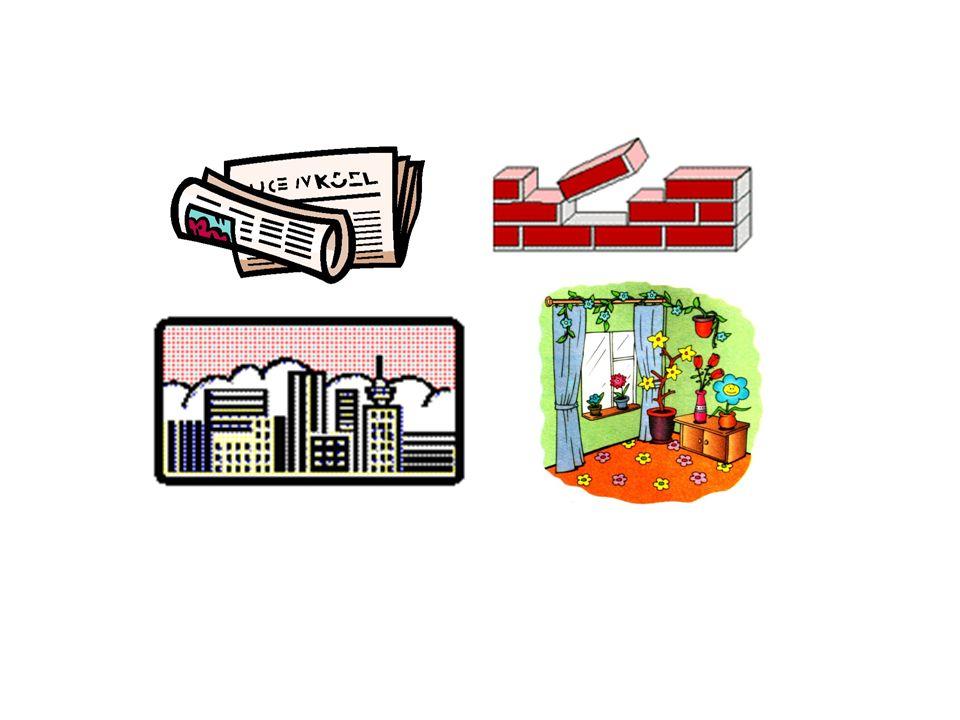 die Zeitung die Wand die Stadt die Wohnung