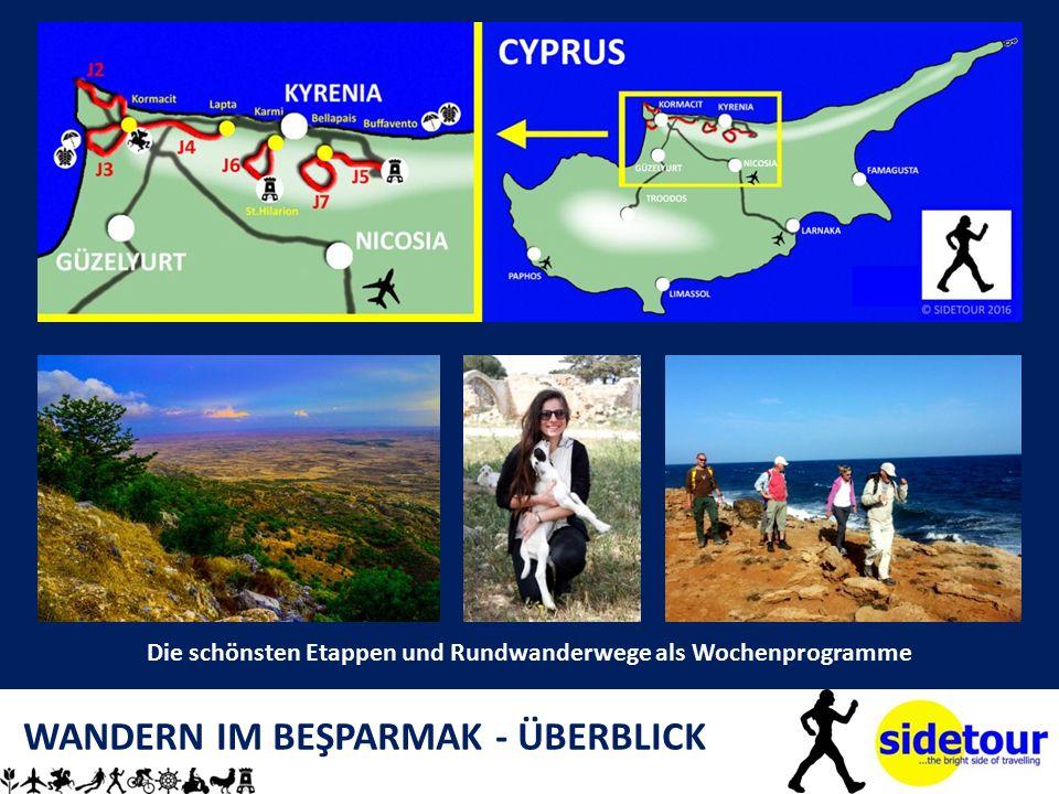 WANDERN IM BEŞPARMAK - ÜBERBLICK Die schönsten Etappen und Rundwanderwege als Wochenprogramme
