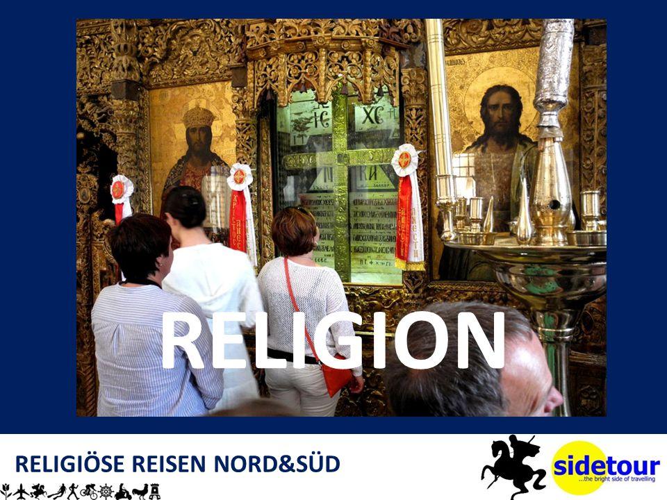 RELIGIÖSE REISEN NORD&SÜD RELIGION