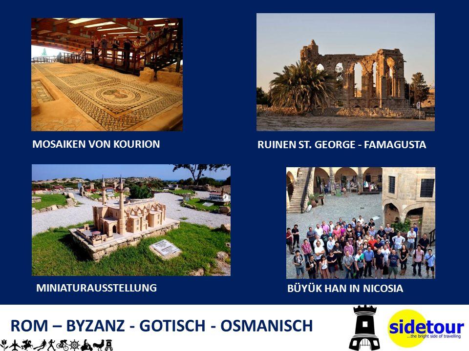 ROM – BYZANZ - GOTISCH - OSMANISCH MOSAIKEN VON KOURION RUINEN ST.