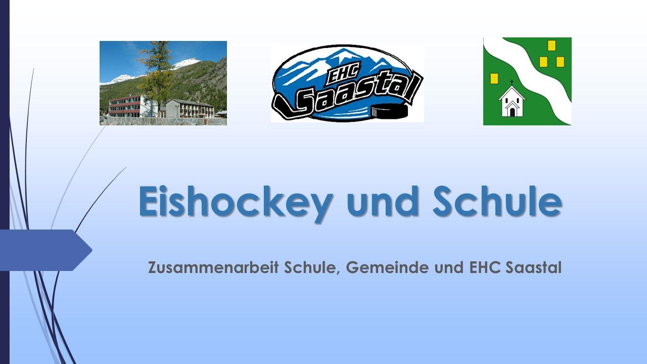 Eishockey und Schule Zusammenarbeit Schule, Gemeinde und EHC Saastal