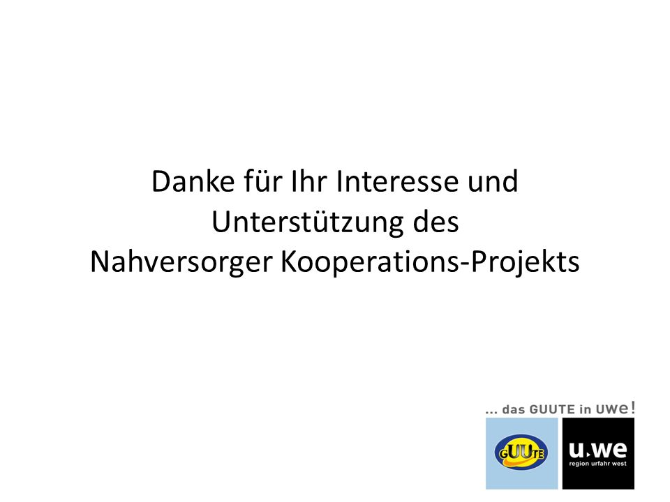 Danke für Ihr Interesse und Unterstützung des Nahversorger Kooperations-Projekts