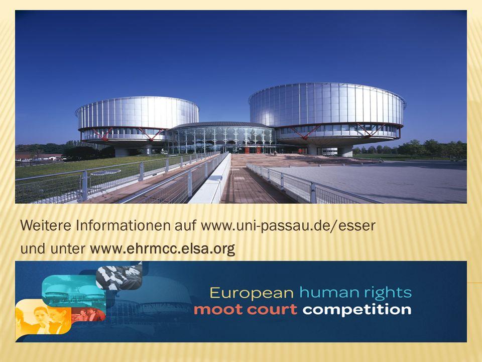 Weitere Informationen auf www.uni-passau.de/esser und unter www.ehrmcc.elsa.org