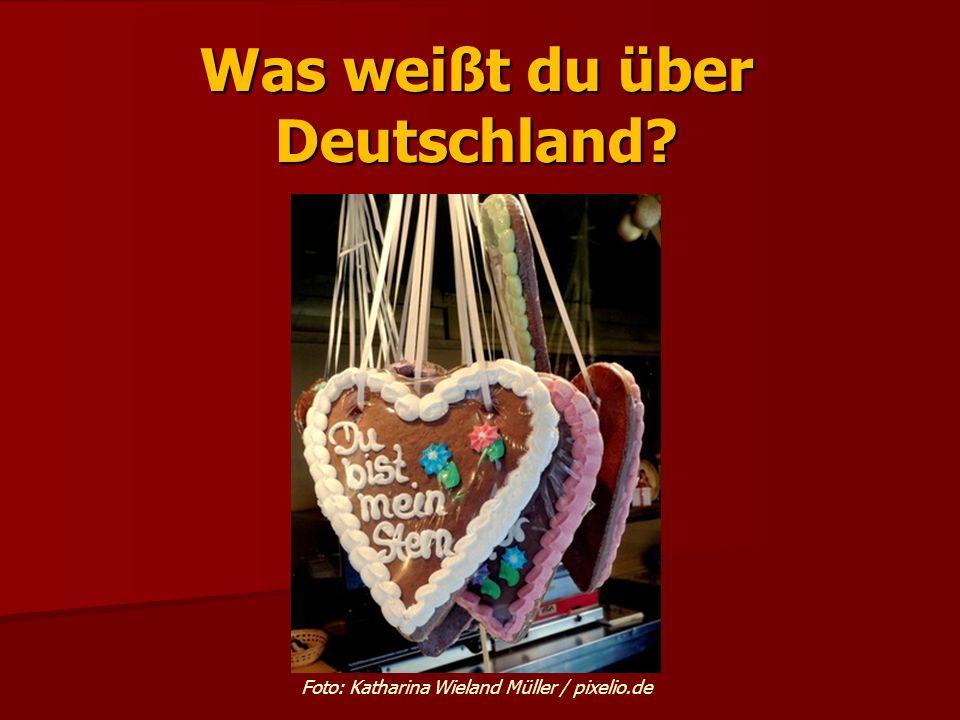 Was weißt du über Deutschland? Foto: Katharina Wieland Müller / pixelio.de