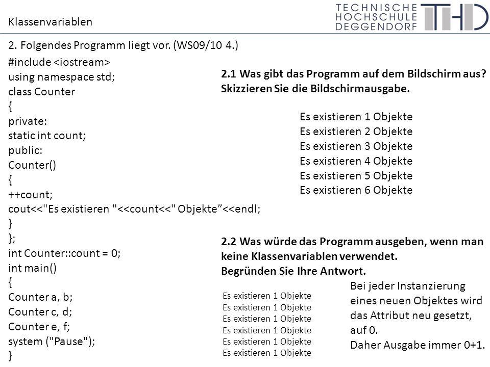 Zeiger (Pointer) 3.Was gibt folgendes Programm auf dem Bildschirm aus.