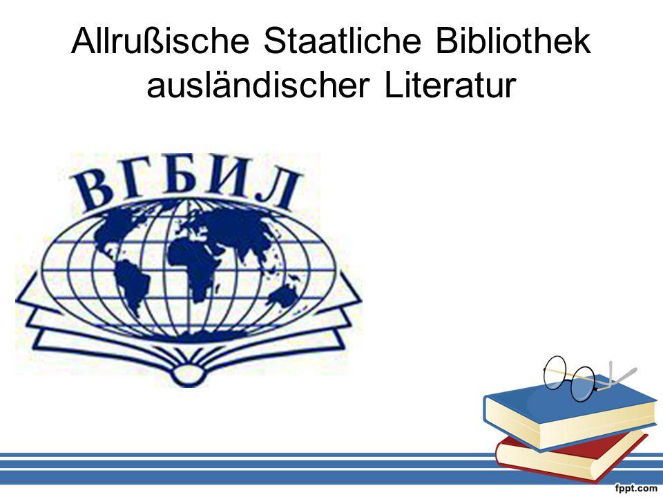 Allrußische Staatliche Bibliothek ausländischer Literatur