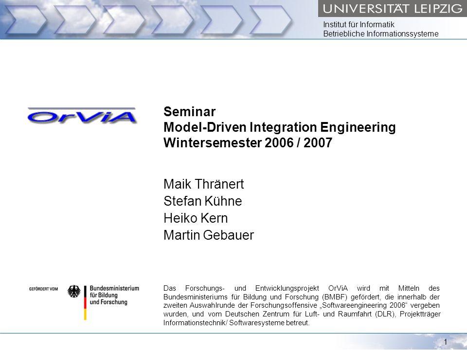 Institut für Informatik Betriebliche Informationssysteme © Universität Leipzig 20062 Themen