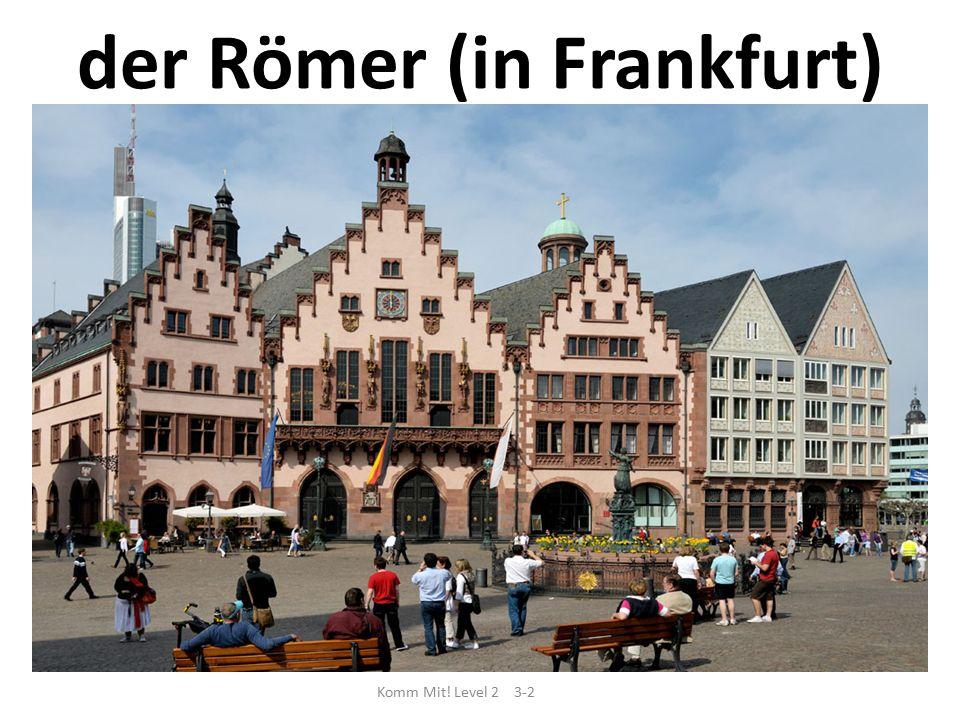 der Römer (in Frankfurt) Komm Mit! Level 2 3-2