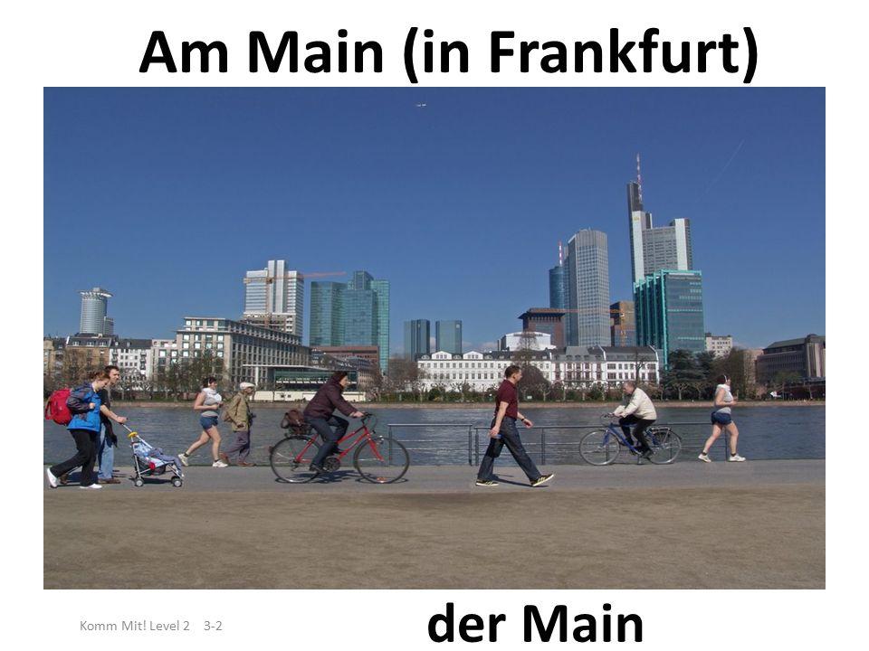 An der Donau (in Regensburg) Komm Mit! Level 2 3-2 die Donau