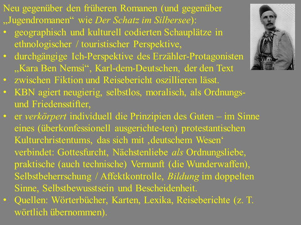 """Neu gegenüber den früheren Romanen (und gegenüber """"Jugendromanen"""" wie Der Schatz im Silbersee): geographisch und kulturell codierten Schauplätze in et"""