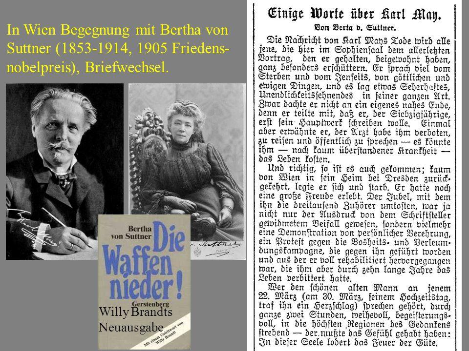 In Wien Begegnung mit Bertha von Suttner (1853-1914, 1905 Friedens- nobelpreis), Briefwechsel. Willy Brandts Neuausgabe