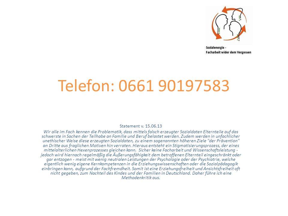 Notruf und Mobil: 015735305126 Statement v.