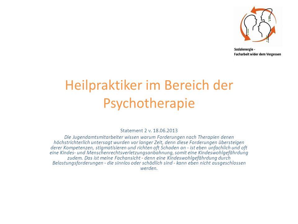 Heilpraktiker im Bereich der Psychotherapie Statement 2 v.