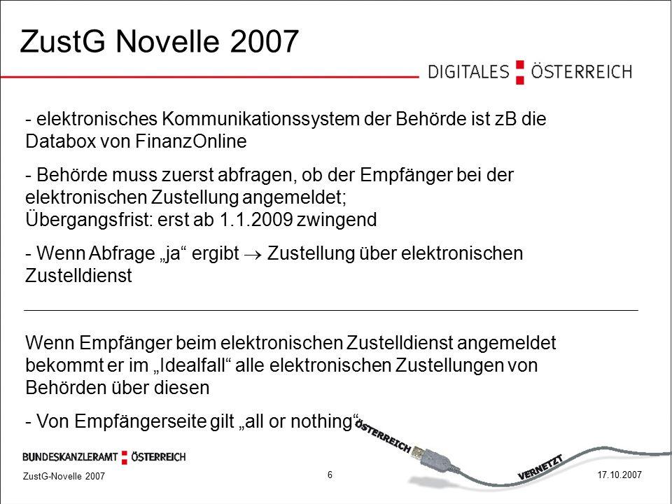 ZustG-Novelle 2007 717.10.2007 Nur mehr zugelassene Zustelldienste ZustG Novelle 2007