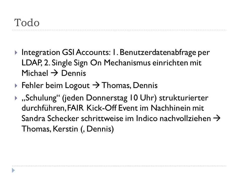 Todo  Integration GSI Accounts: 1. Benutzerdatenabfrage per LDAP, 2.