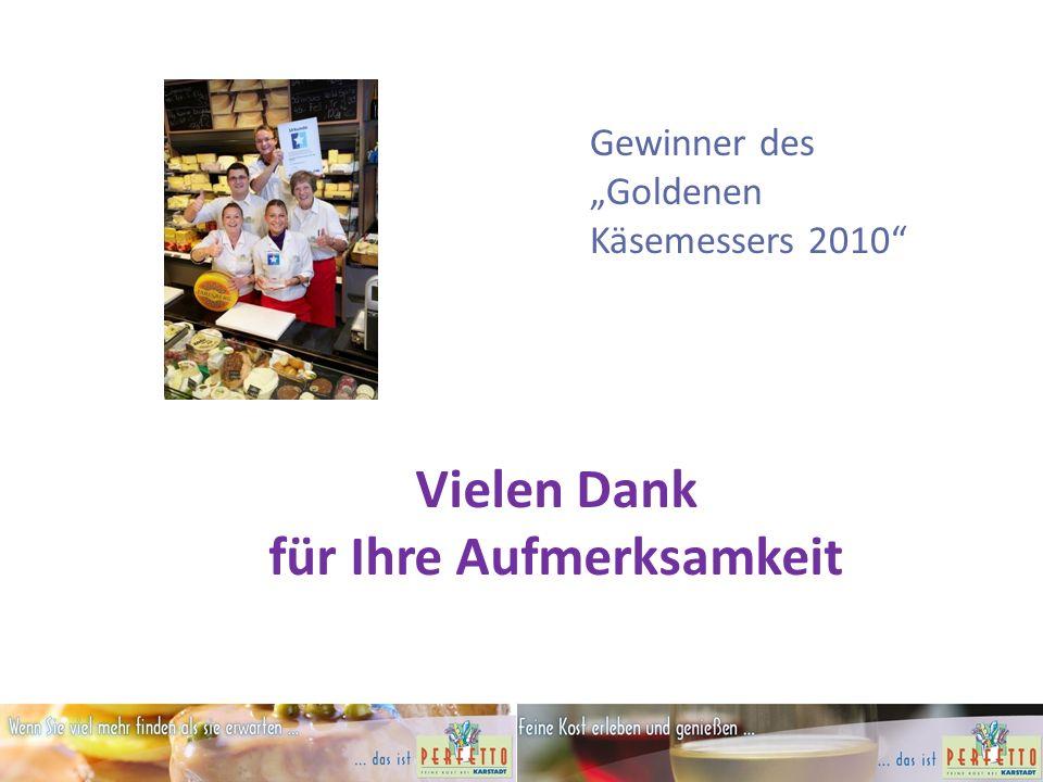 """Vielen Dank für Ihre Aufmerksamkeit Gewinner des """"Goldenen Käsemessers 2010"""