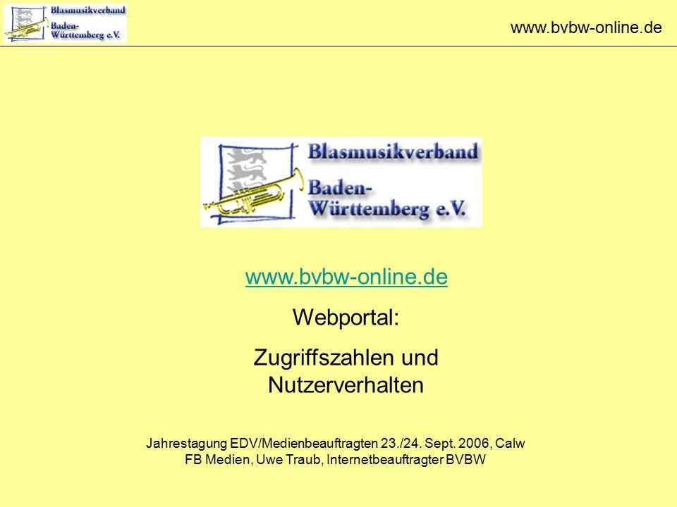 www.bvbw-online.de Webportal: Zugriffszahlen und Nutzerverhalten Jahrestagung EDV/Medienbeauftragten 23./24.