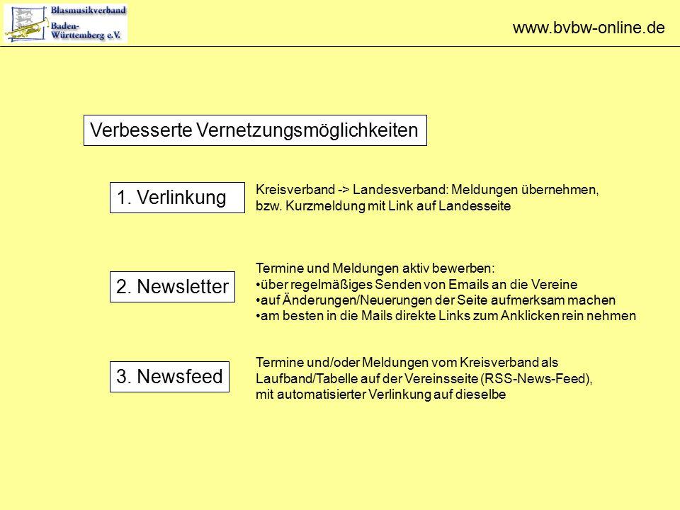 www.bvbw-online.de Verbesserte Vernetzungsmöglichkeiten 1.
