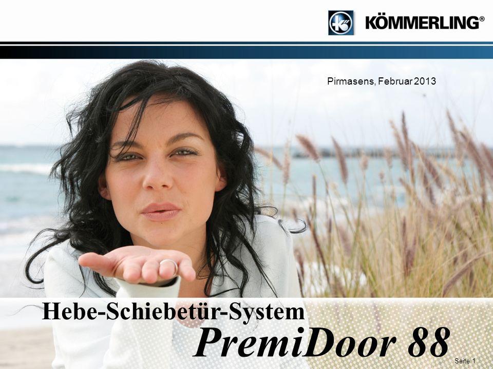 Seite 1 Hebe-Schiebetür-System PremiDoor 88 Pirmasens, Februar 2013