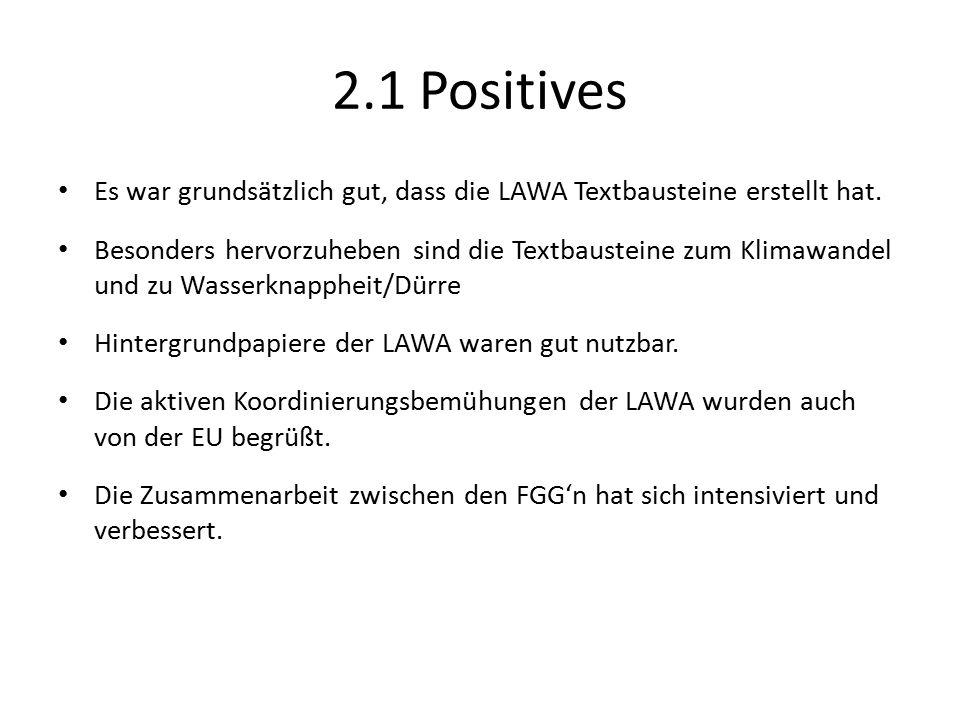 2.1 Positives Es war grundsätzlich gut, dass die LAWA Textbausteine erstellt hat.