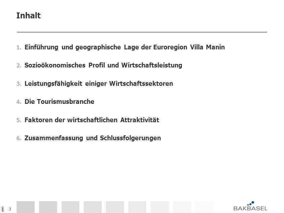 id901 3 Inhalt 1. Einführung und geographische Lage der Euroregion Villa Manin 2. Sozioökonomisches Profil und Wirtschaftsleistung 3. Leistungsfähigke