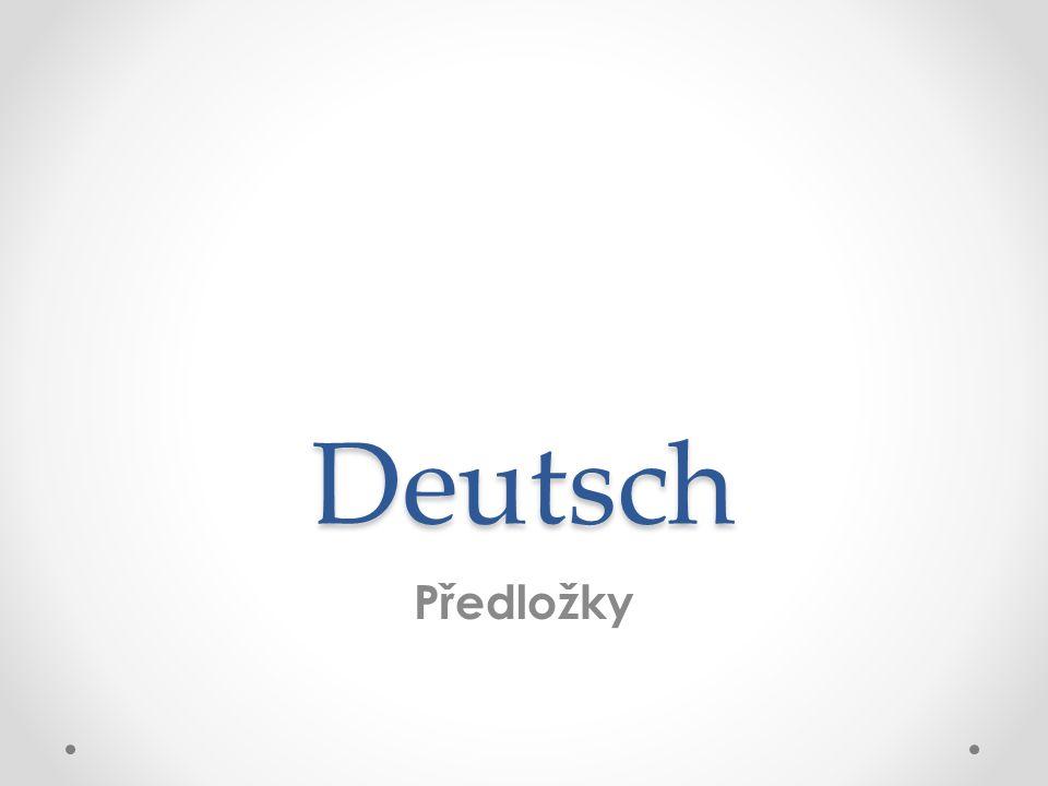 Deutsch Předložky