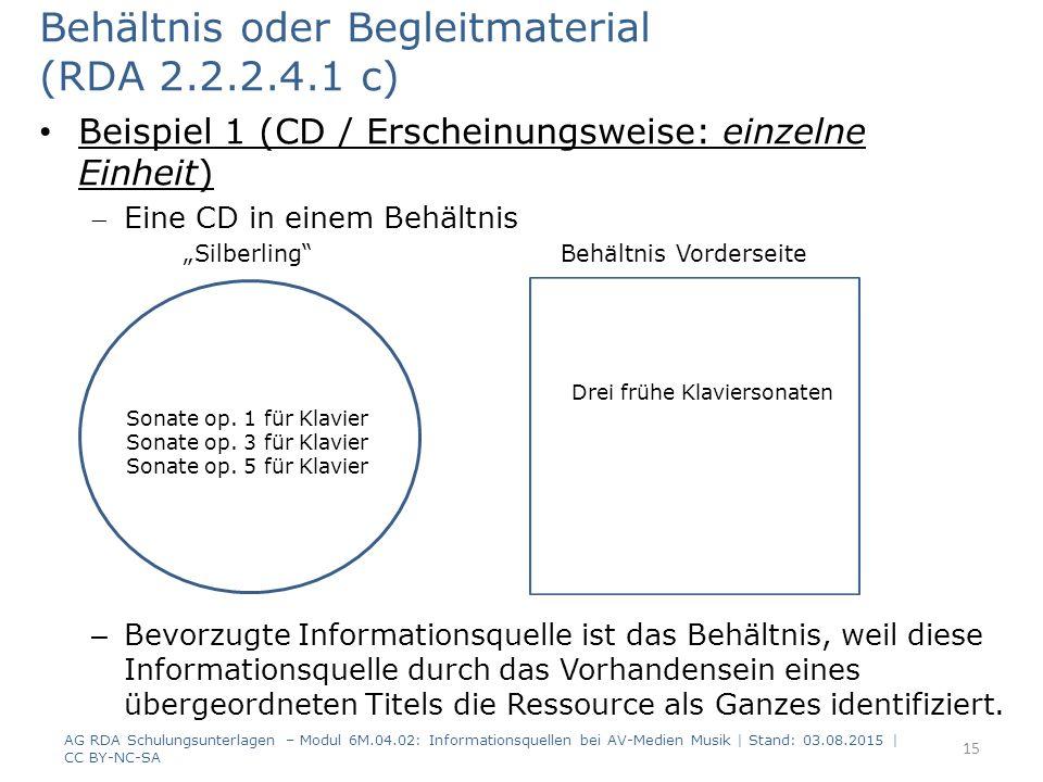 """Behältnis oder Begleitmaterial (RDA 2.2.2.4.1 c) Beispiel 1 (CD / Erscheinungsweise: einzelne Einheit) Eine CD in einem Behältnis """"Silberling Behältnis Vorderseite – Bevorzugte Informationsquelle ist das Behältnis, weil diese Informationsquelle durch das Vorhandensein eines übergeordneten Titels die Ressource als Ganzes identifiziert."""