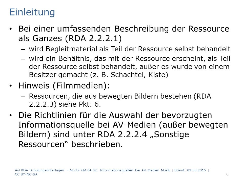 Behältnis oder Begleitmaterial (RDA 2.2.2.4.1 c) Beispiel 2 (CD / Erscheinungsweise: mehrteilige Monografie) – Ein Set von drei CDs in einem Behältnis Behältnis Vorderseite – Bevorzugte Informationsquelle ist das Behältnis, weil diese Informationsquelle durch das Vorhandensein eines übergeordneten Titels die Ressource als Ganzes identifiziert.