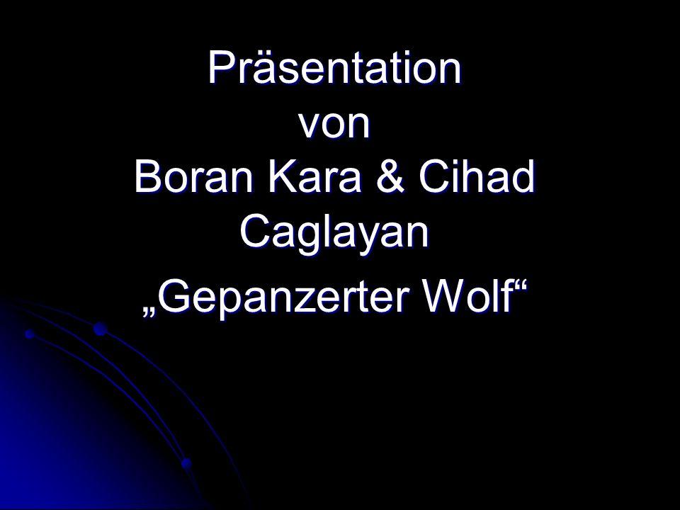 "Präsentation von Boran Kara & Cihad Caglayan ""Gepanzerter Wolf"