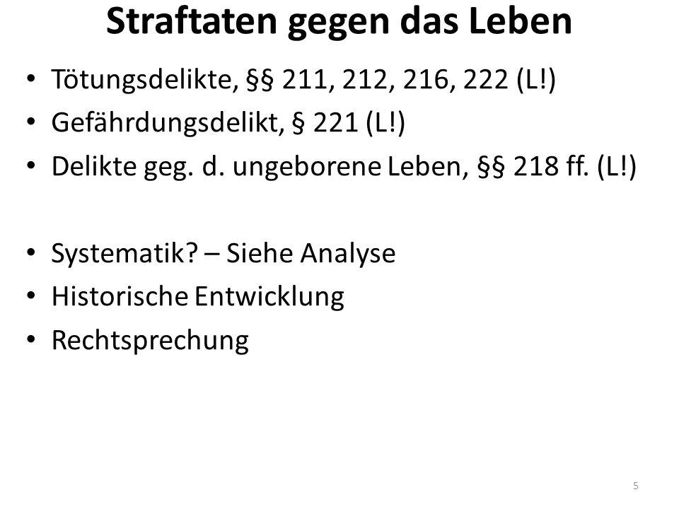 Ein bisschen Statistik PKS (2014[13]): §§ 211 f., 216, +22: 2179 [2122]- davon aufgeklärt: 95,5 % (96 %) Problem: Was ist die Tat.