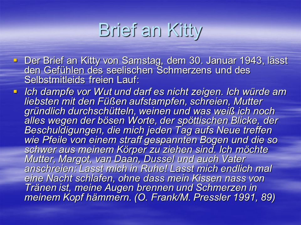 Brief an Kitty  Der Brief an Kitty von Samstag, dem 30.