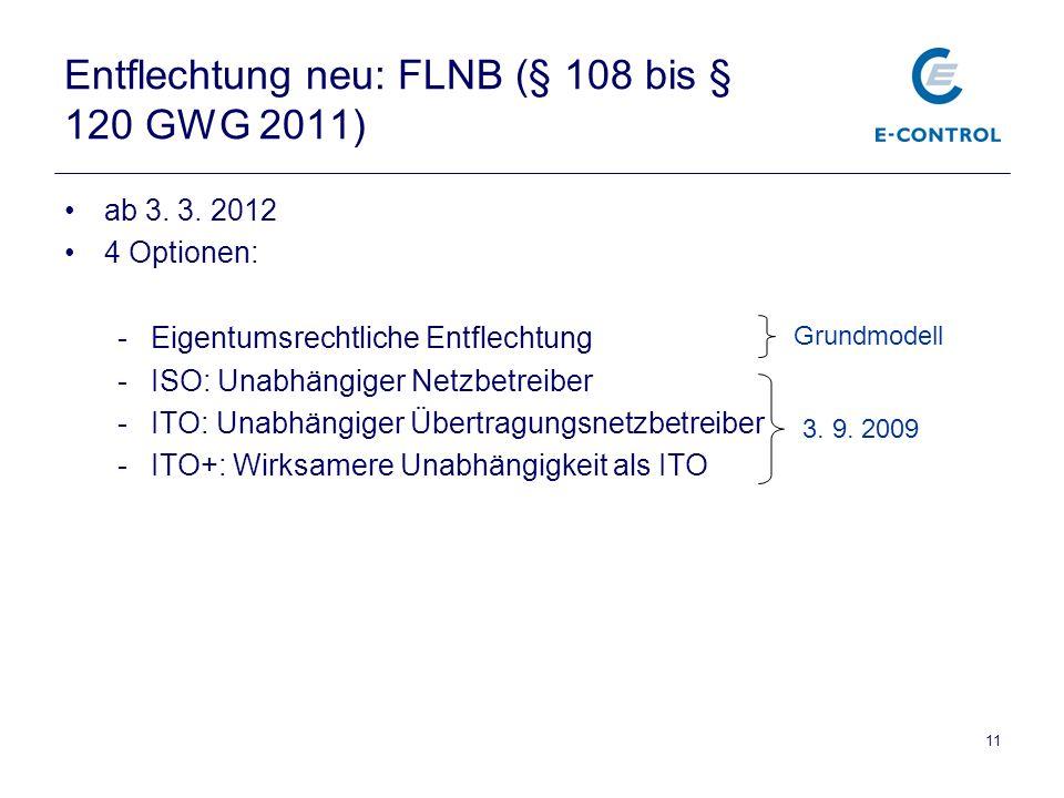 11 Entflechtung neu: FLNB (§ 108 bis § 120 GWG 2011) ab 3.
