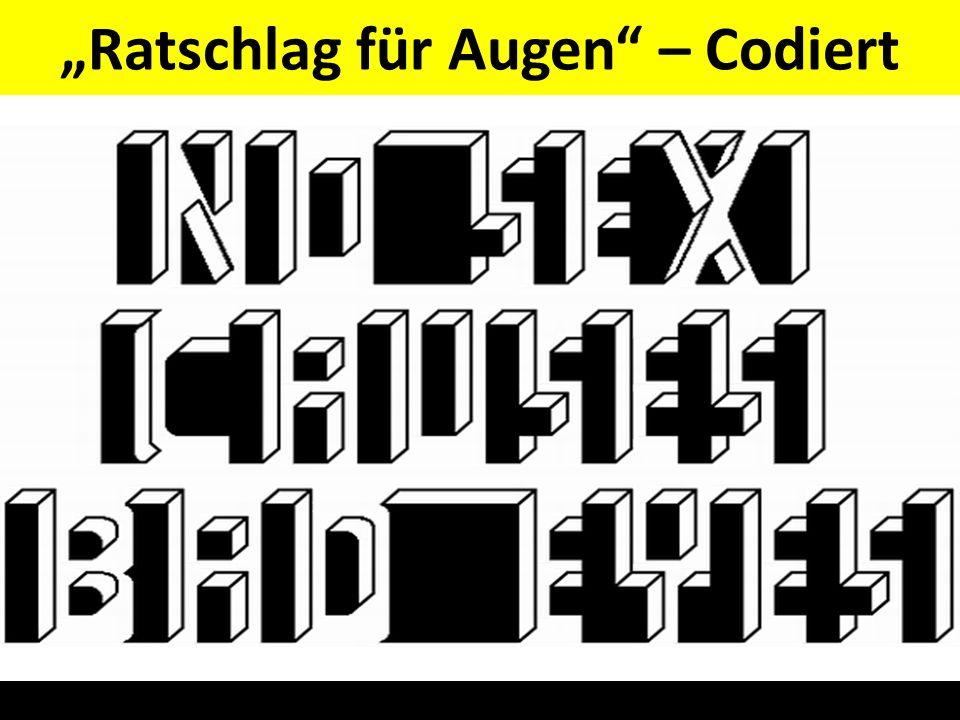 """""""Ratschlag für Augen – Codiert"""