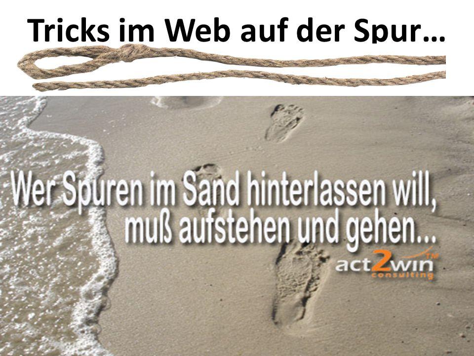 Tricks im Web auf der Spur…