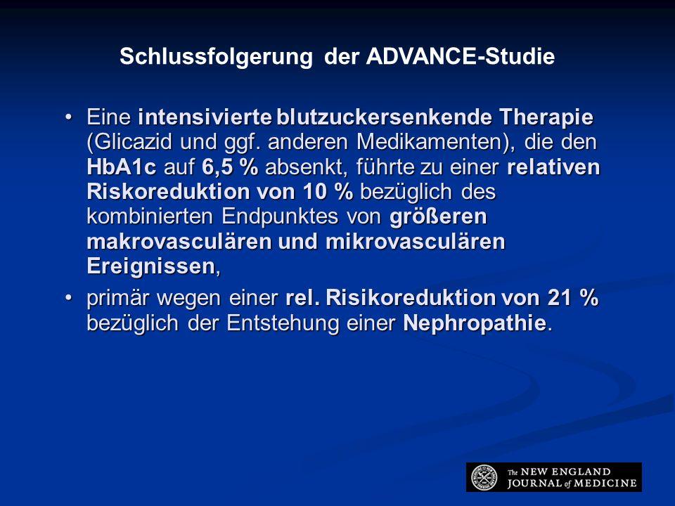 Schlussfolgerung der ADVANCE-Studie Eine intensivierte blutzuckersenkende Therapie (Glicazid und ggf.