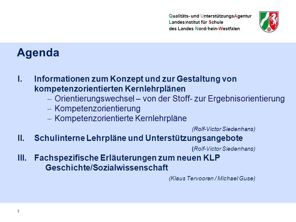 Qualitäts- und UnterstützungsAgentur Landesinstitut für Schule des Landes Nordrhein-Westfalen 3