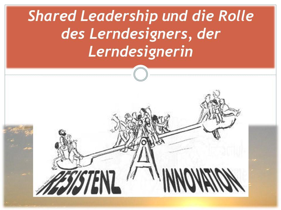 Shared Leadership und die Rolle des Lerndesigners, der Lerndesignerin