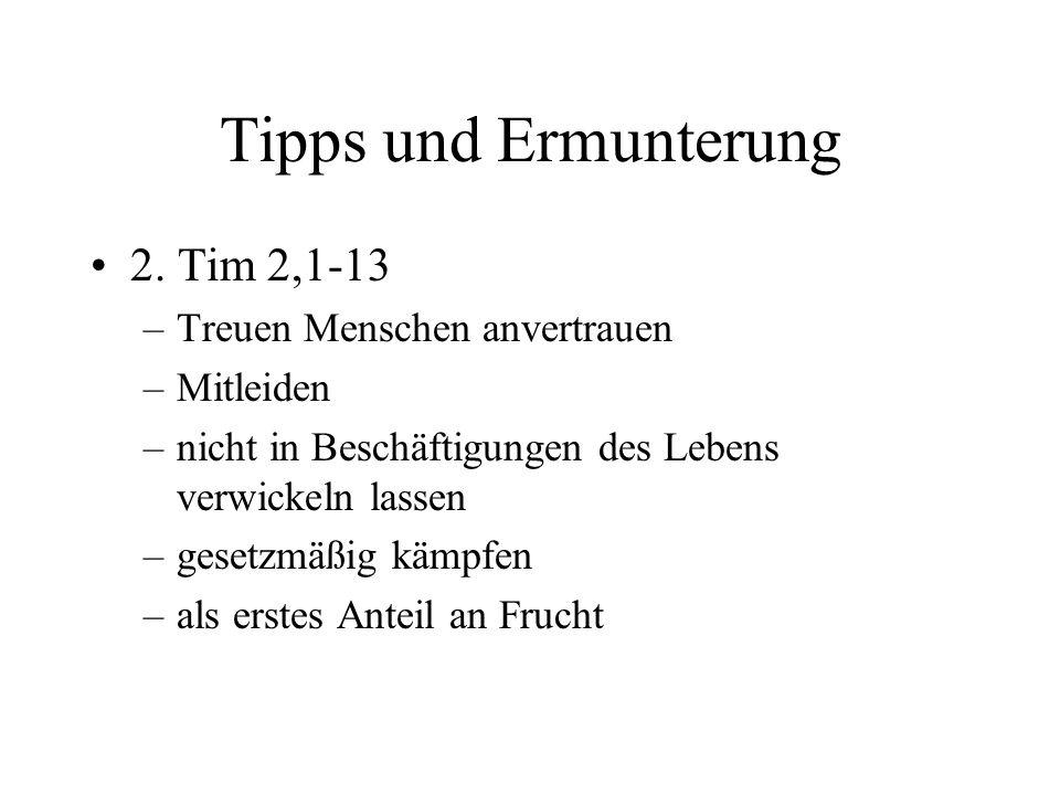 Tipps und Ermunterung 2.