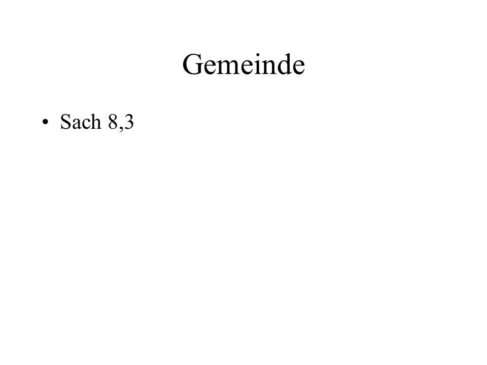 Gemeinde Sach 8,3
