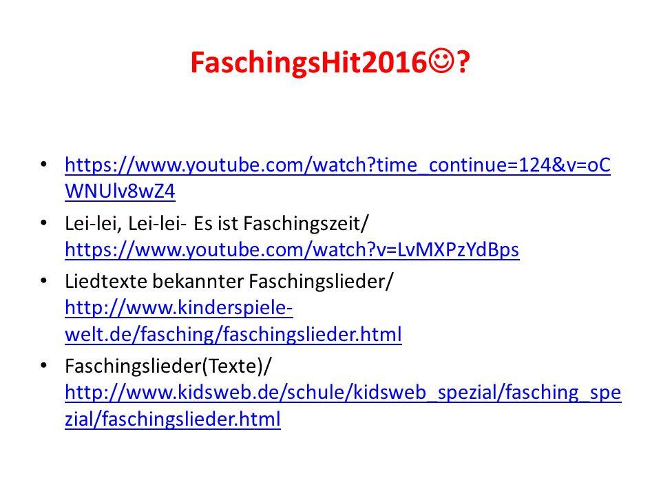 Musik Faschingslieder op 11/ Johann Strauss/ https://www.youtube.com/watch?v=q1pUI-4bpsUhttps://www.youtube.com/watch?v=q1pUI-4bpsU Faschingskinder (Walzer)/Carl Michael Ziehrer/ https://www.youtube.com/watch?v=_Sgd5gaMYBI