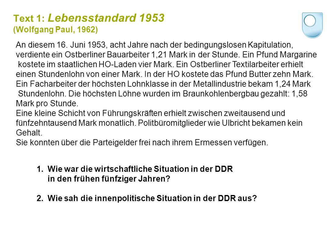 Text 1: Lebensstandard 1953 (Wolfgang Paul, 1962) An diesem 16.