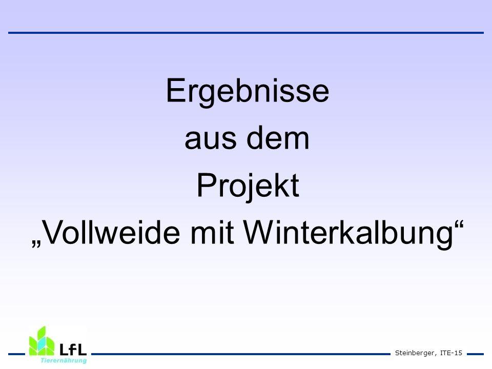 """Steinberger, ITE-15 Ergebnisse aus dem Projekt """"Vollweide mit Winterkalbung"""