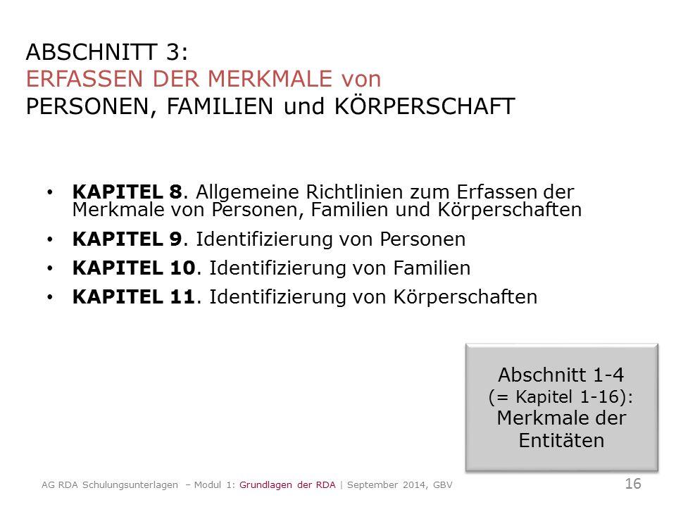 ABSCHNITT 3: ERFASSEN DER MERKMALE von PERSONEN, FAMILIEN und KÖRPERSCHAFT KAPITEL 8. Allgemeine Richtlinien zum Erfassen der Merkmale von Personen, F