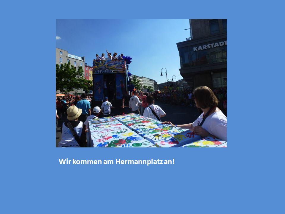 Wir kommen am Hermannplatz an!