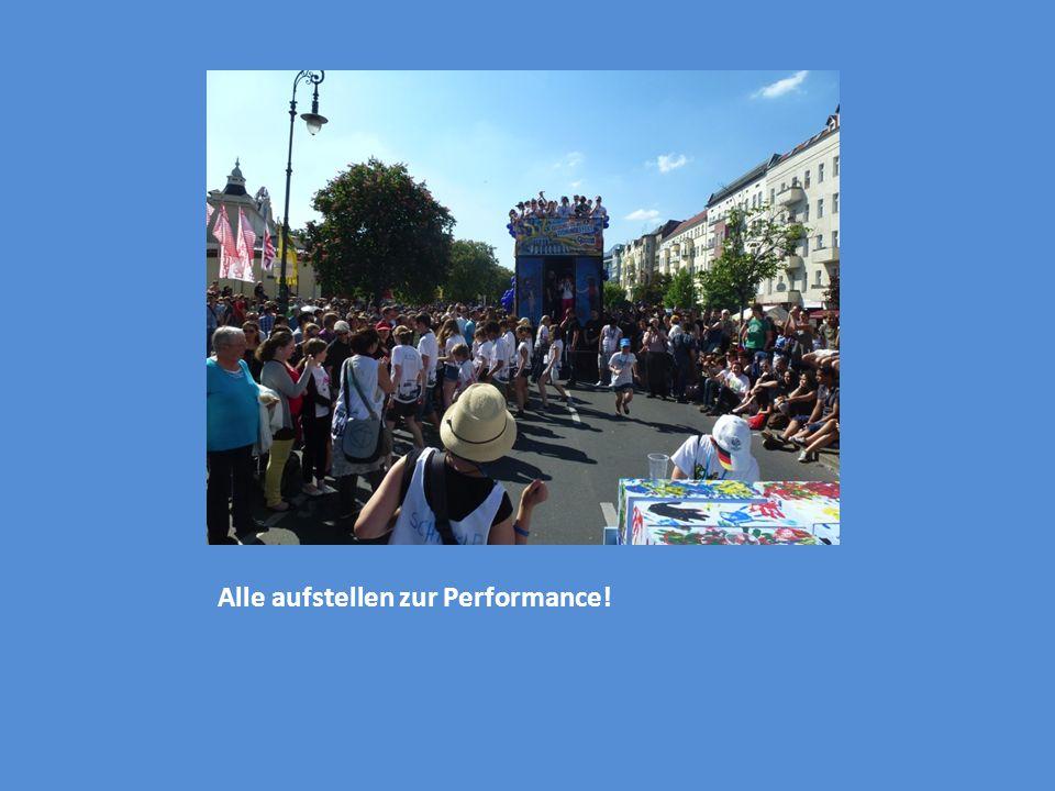 Alle aufstellen zur Performance!